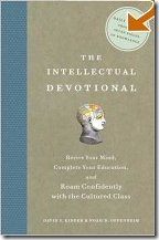 Schnubbs reads The Intellectual Devotional each day